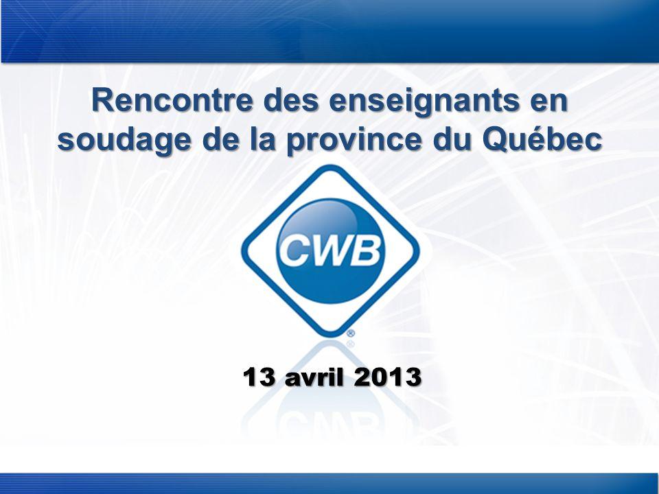 Rencontre des enseignants en soudage de la province du Québec