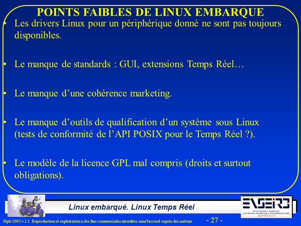 POINTS FAIBLES DE LINUX EMBARQUE