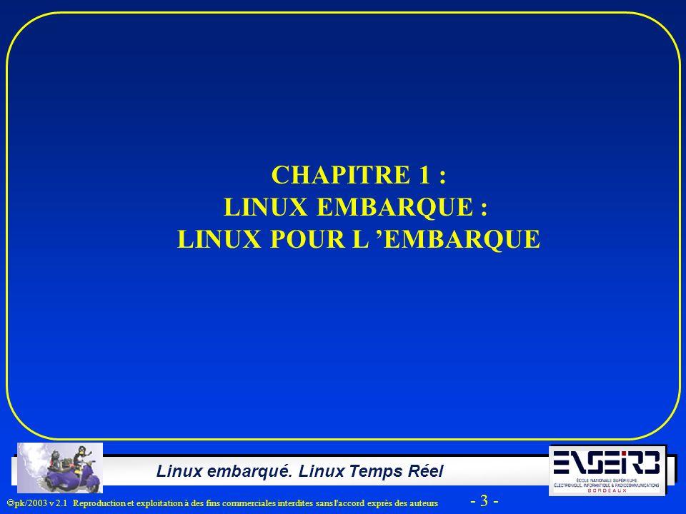 CHAPITRE 1 : LINUX EMBARQUE : LINUX POUR L 'EMBARQUE