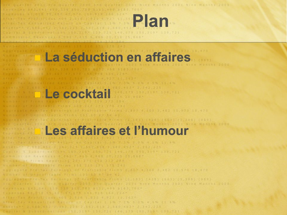 Plan La séduction en affaires Le cocktail Les affaires et l'humour