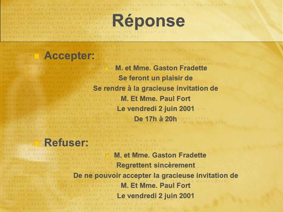 Réponse Accepter: Refuser: M. et Mme. Gaston Fradette