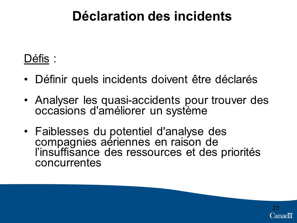 Déclaration des incidents