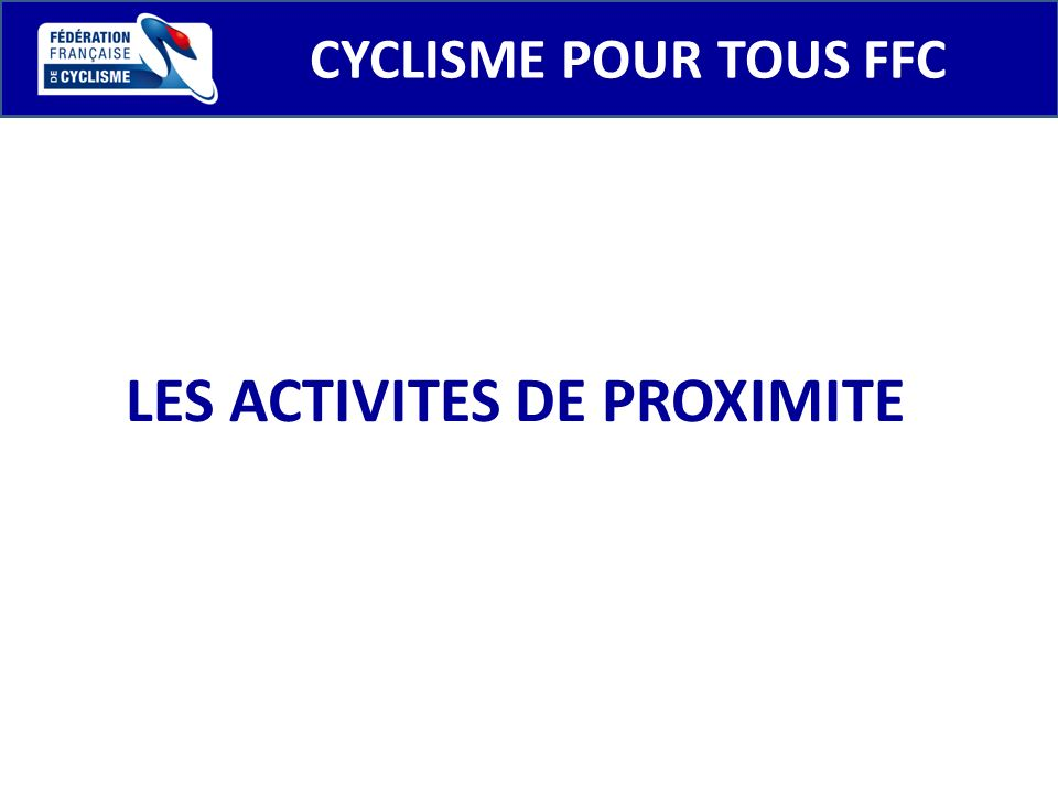 LES ACTIVITES DE PROXIMITE