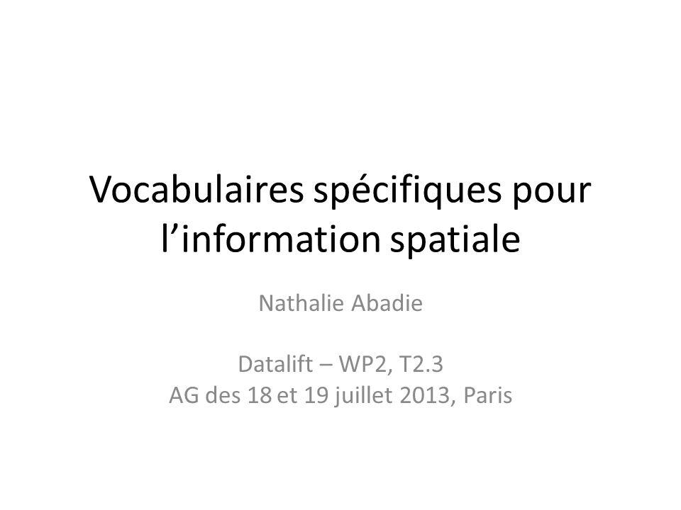 Vocabulaires spécifiques pour l'information spatiale