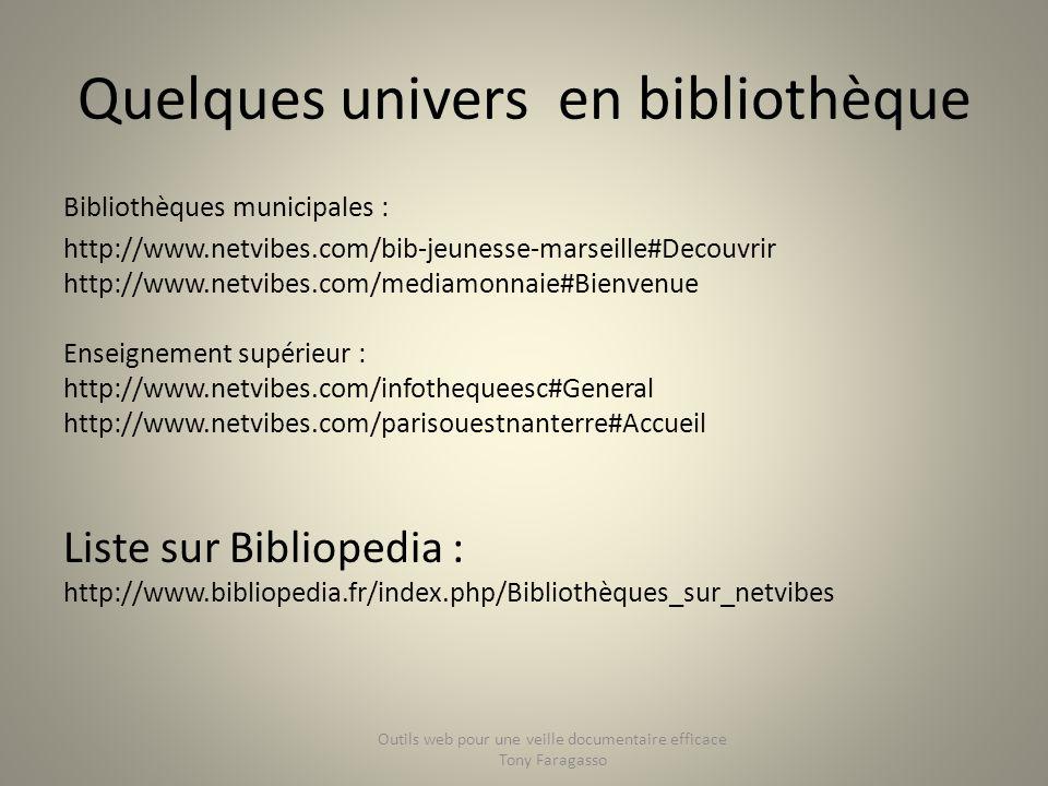 Quelques univers en bibliothèque