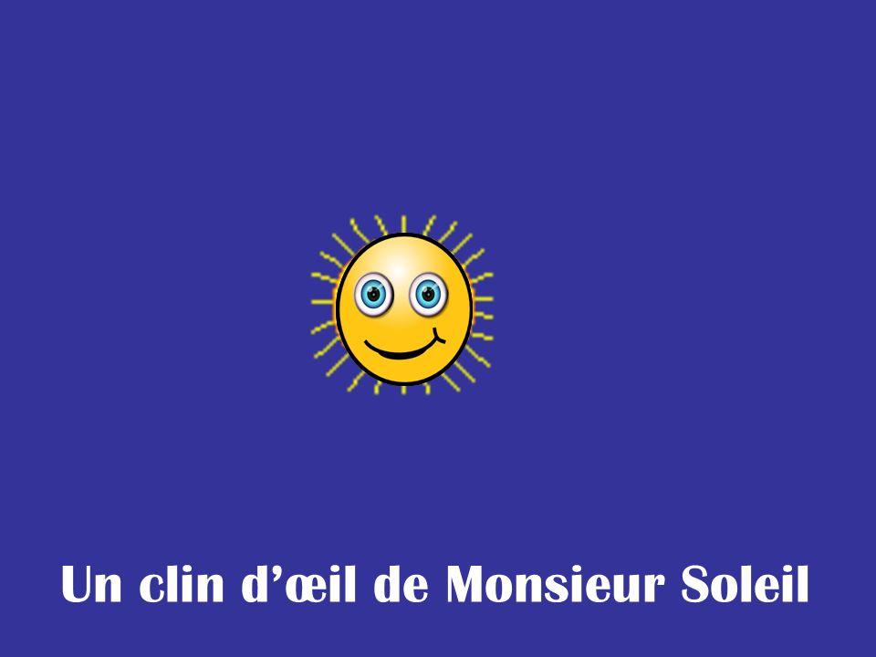 Un clin d'œil de Monsieur Soleil