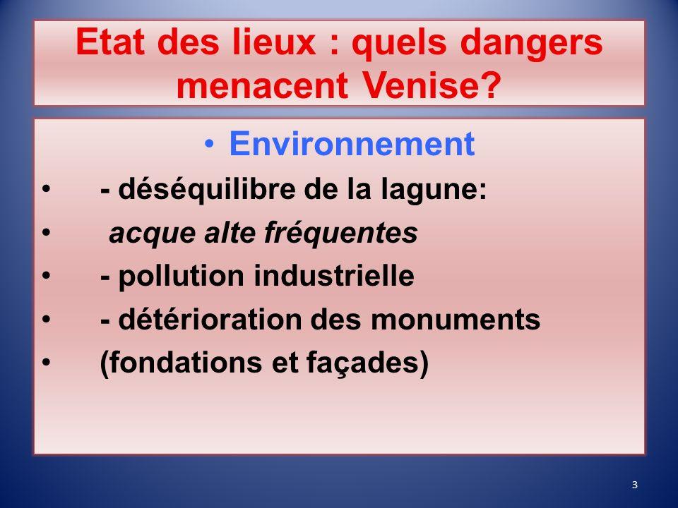 Etat des lieux : quels dangers menacent Venise