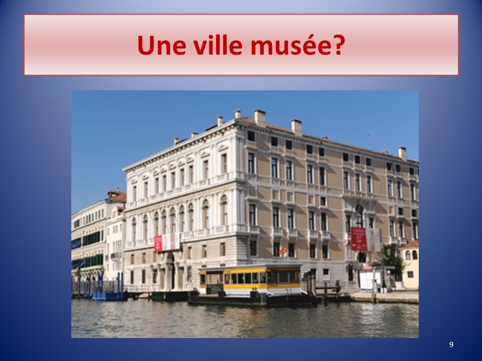 Une ville musée