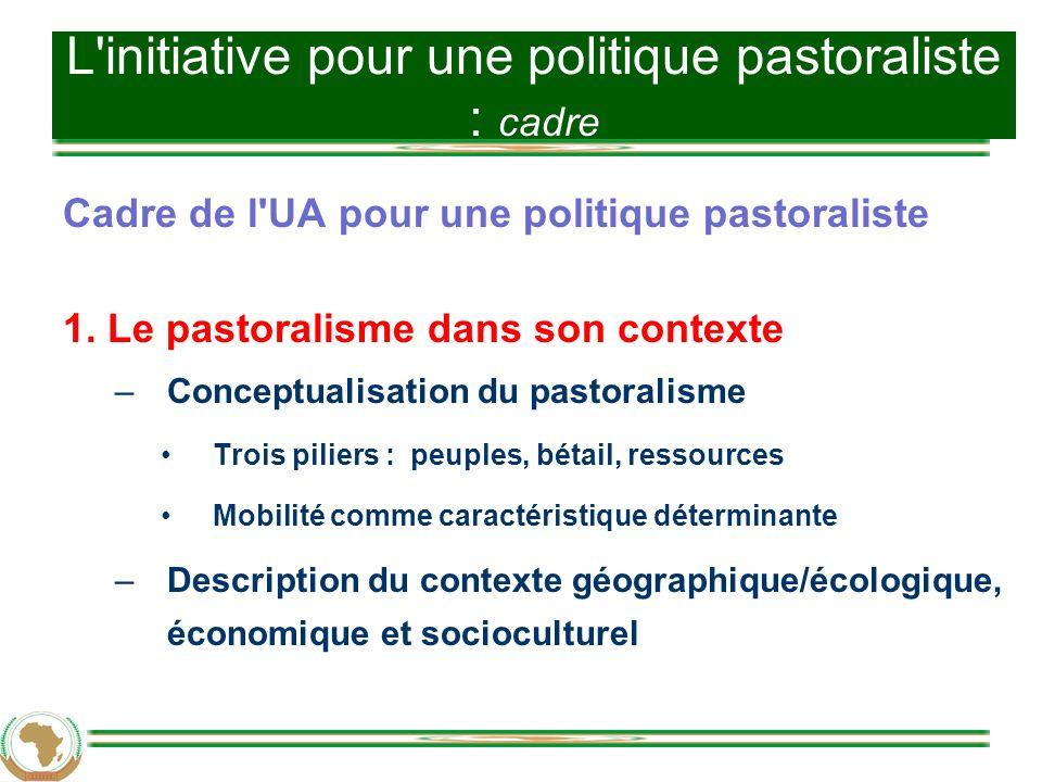 L initiative pour une politique pastoraliste : cadre
