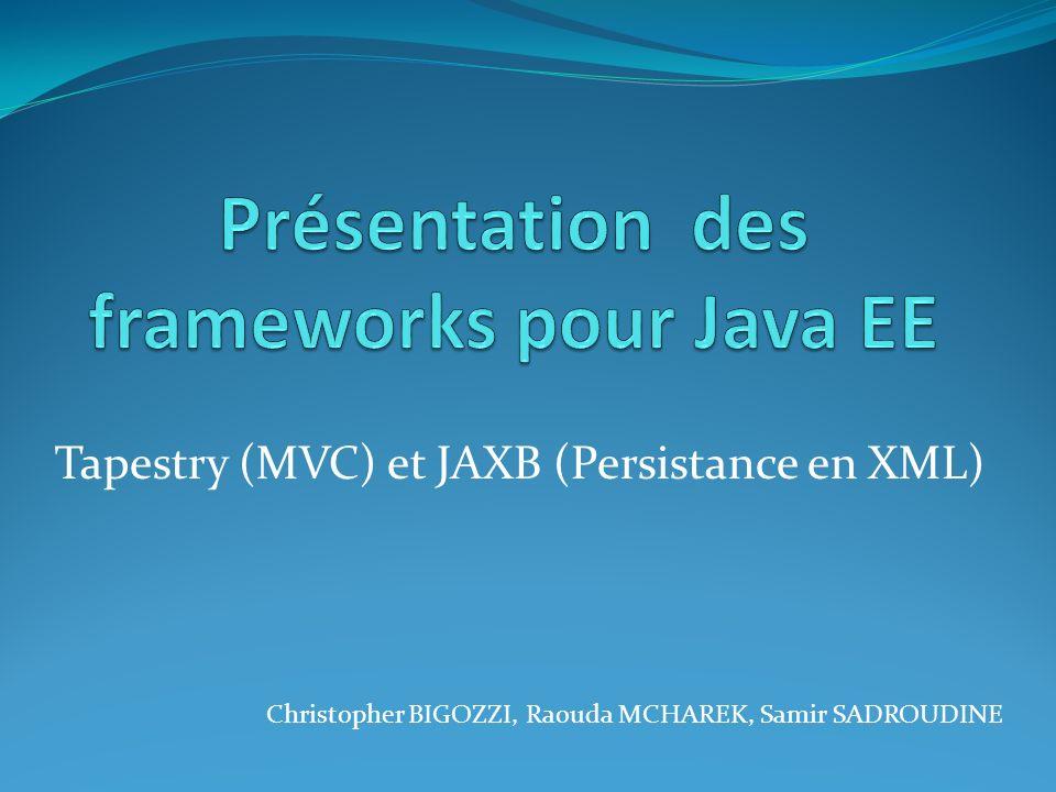 Présentation des frameworks pour Java EE