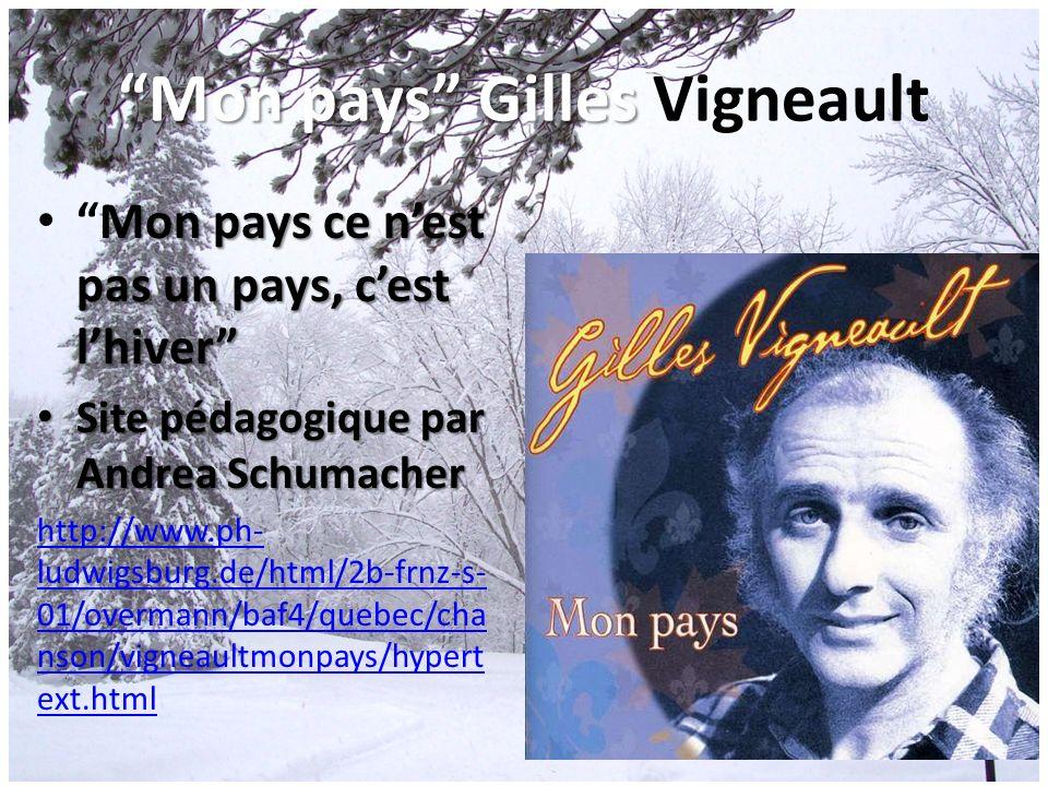 Mon pays Gilles Vigneault