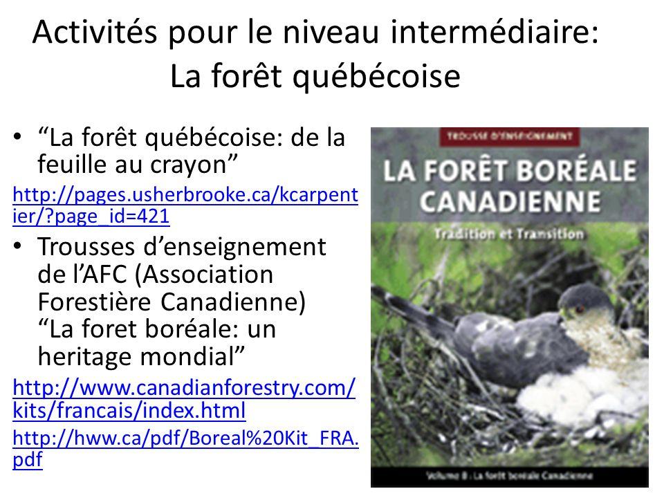 Activités pour le niveau intermédiaire: La forêt québécoise