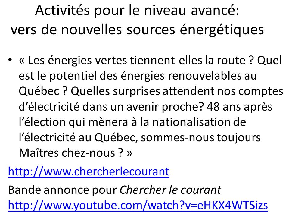 Activités pour le niveau avancé: vers de nouvelles sources énergétiques