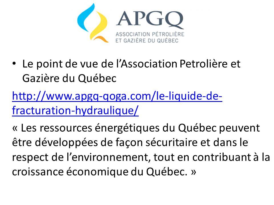 Le point de vue de l'Association Petrolière et Gazière du Québec
