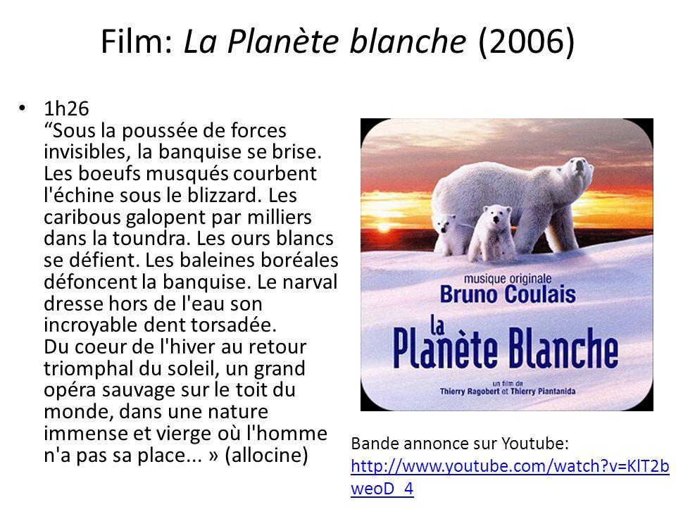 Film: La Planète blanche (2006)
