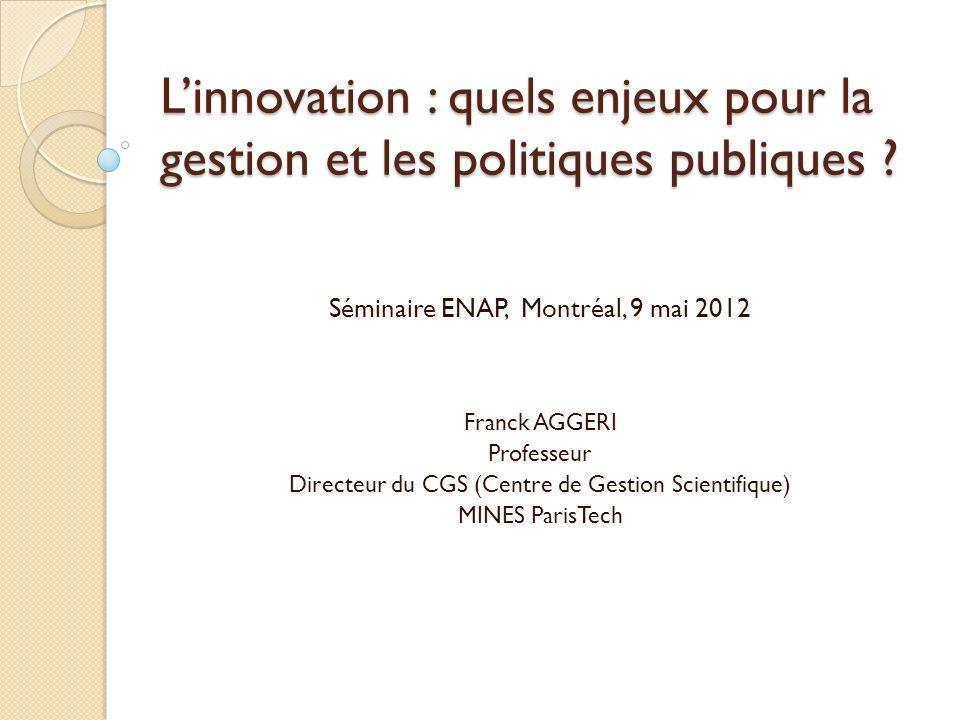 L'innovation : quels enjeux pour la gestion et les politiques publiques