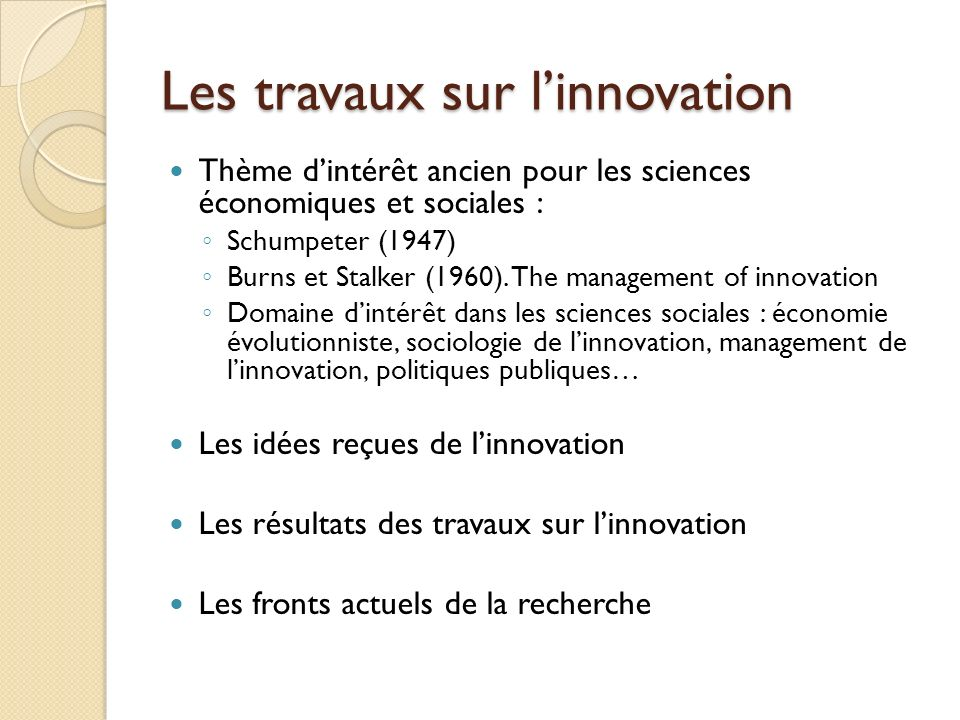 Les travaux sur l'innovation