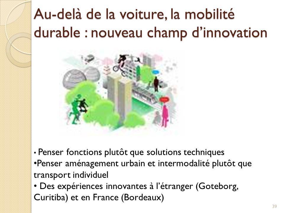 Au-delà de la voiture, la mobilité durable : nouveau champ d'innovation