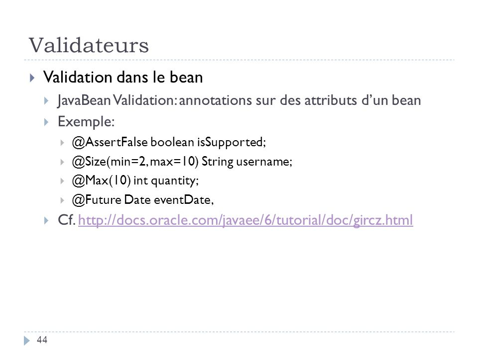 Validateurs Validation dans le bean