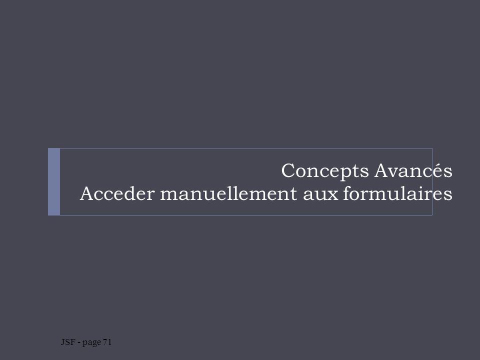 Concepts Avancés Acceder manuellement aux formulaires