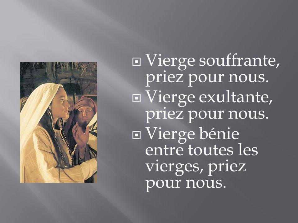 Vierge souffrante, priez pour nous.