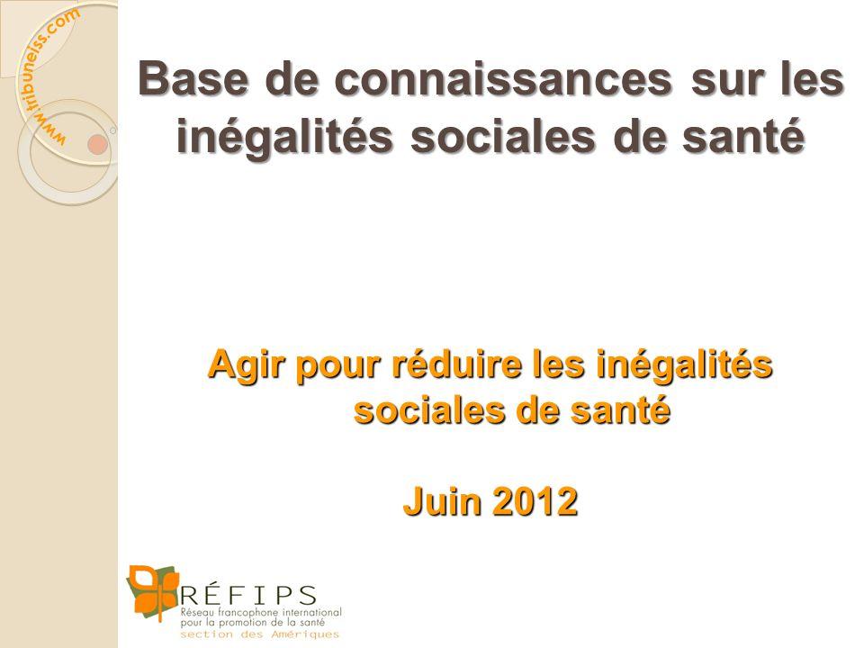 « Agir pour réduire les inégalités sociales de santé, c'est agir sur la distribution inégale des déterminants sociaux de la santé. »