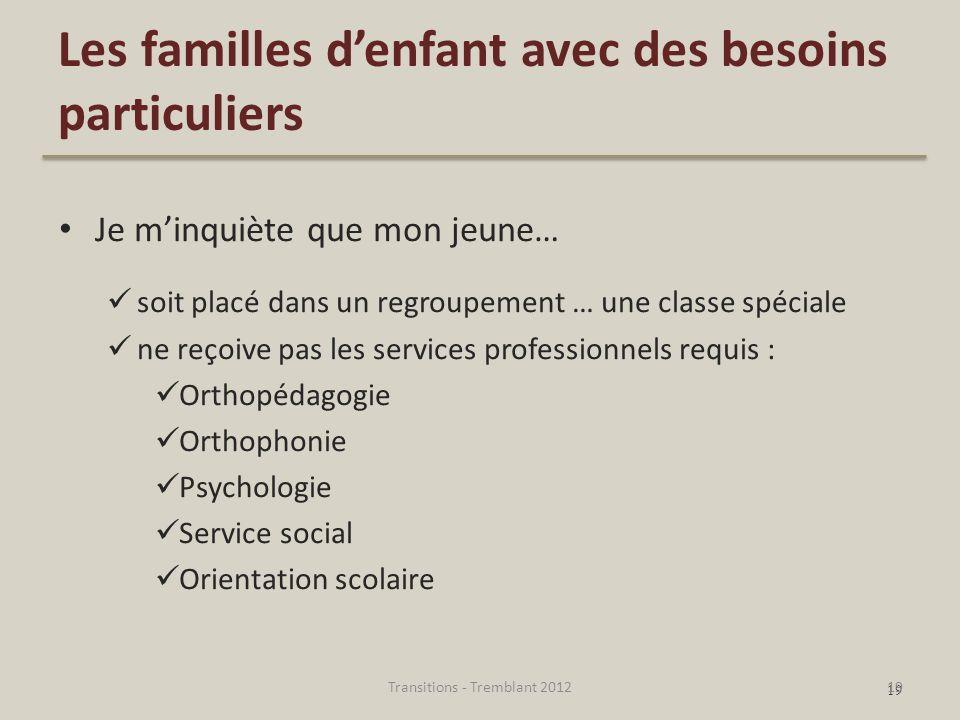 Les familles d'enfant avec des besoins particuliers