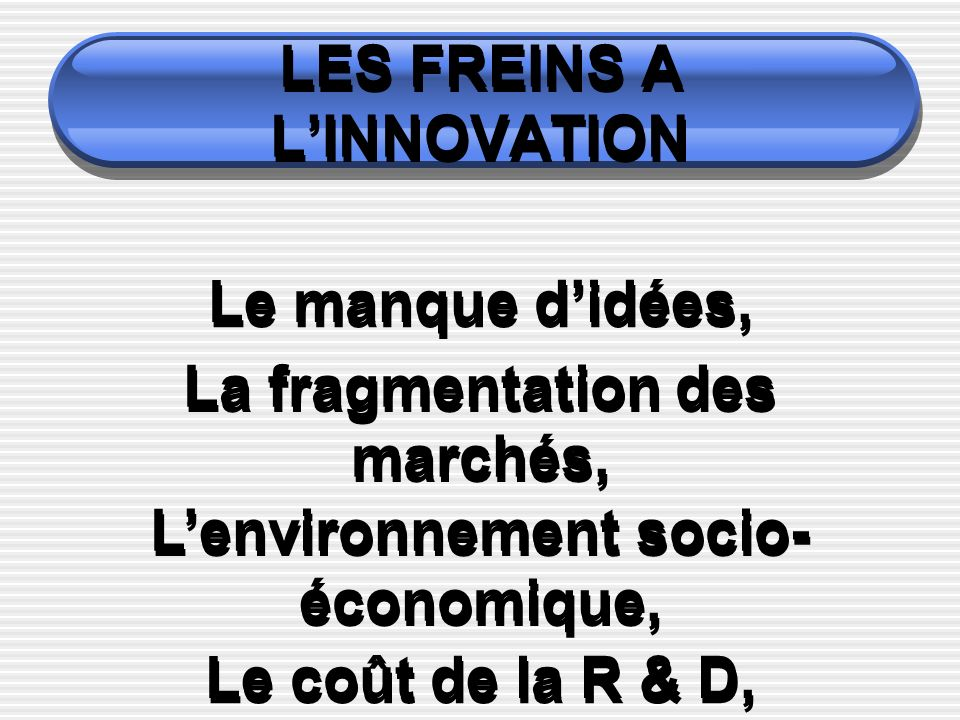 LES FREINS A L'INNOVATION