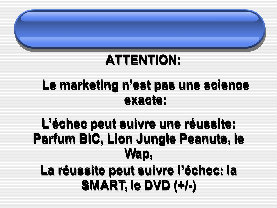 Le marketing n'est pas une science exacte:
