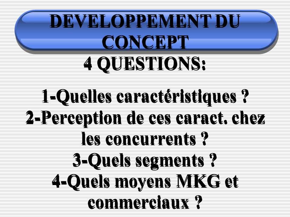 DEVELOPPEMENT DU CONCEPT