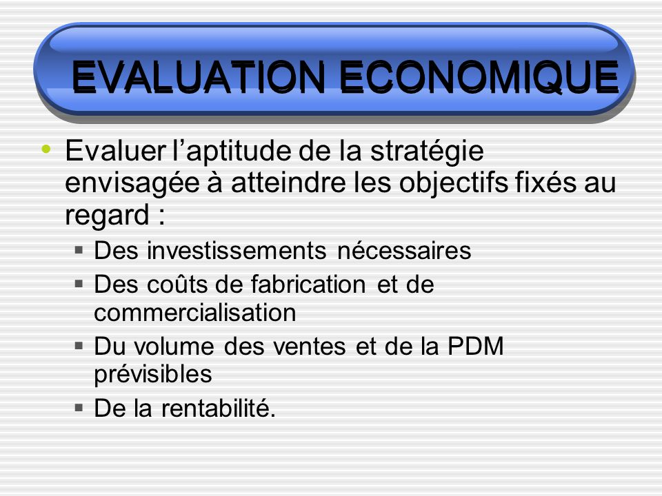 EVALUATION ECONOMIQUE
