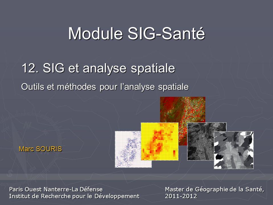Module SIG-Santé 12. SIG et analyse spatiale