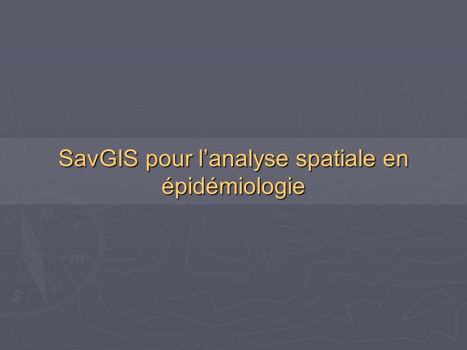 SavGIS pour l'analyse spatiale en épidémiologie