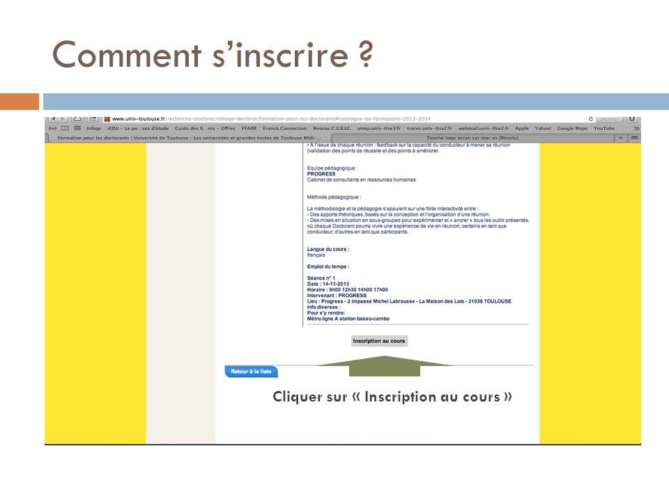 Comment s'inscrire Cliquer sur « Inscription au cours »