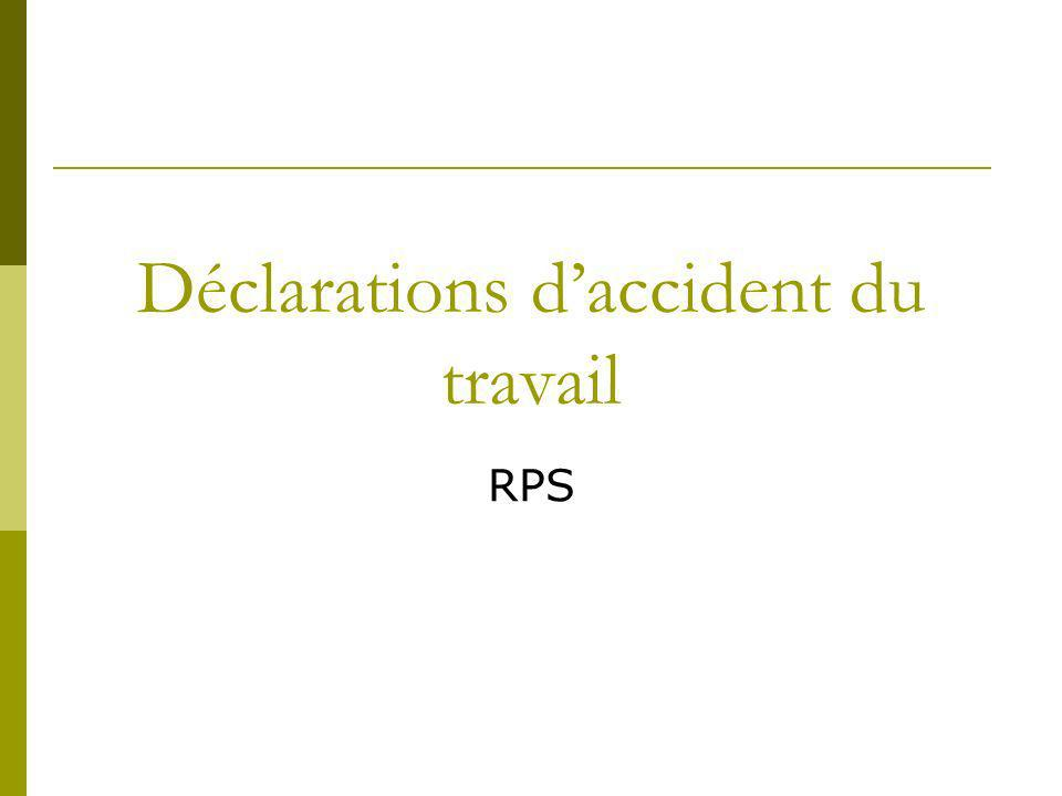 Déclarations d'accident du travail