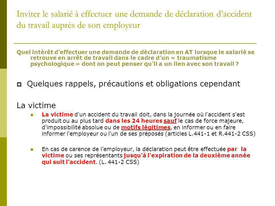 Inviter le salarié à effectuer une demande de déclaration d'accident du travail auprès de son employeur