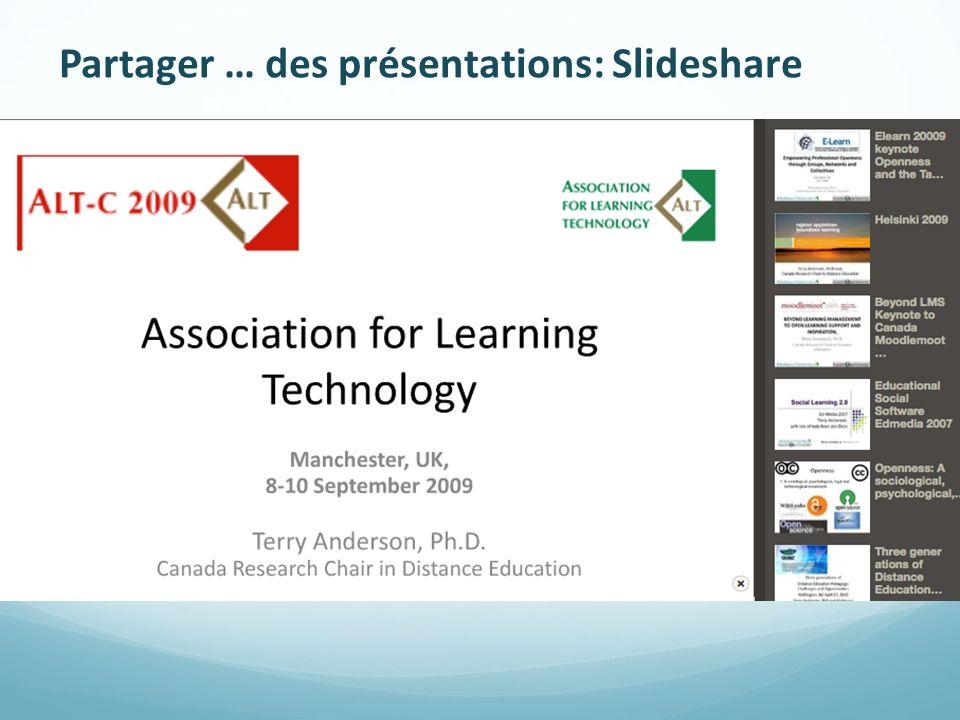 Partager … des présentations: Slideshare
