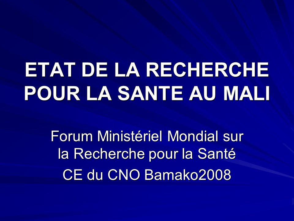 ETAT DE LA RECHERCHE POUR LA SANTE AU MALI