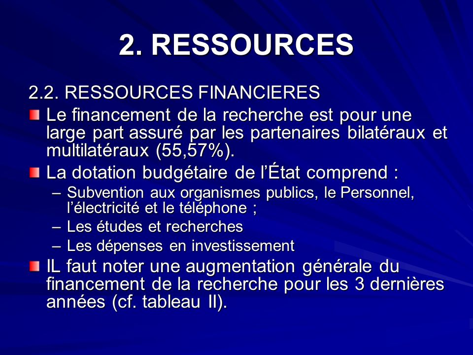 2. RESSOURCES 2.2. RESSOURCES FINANCIERES