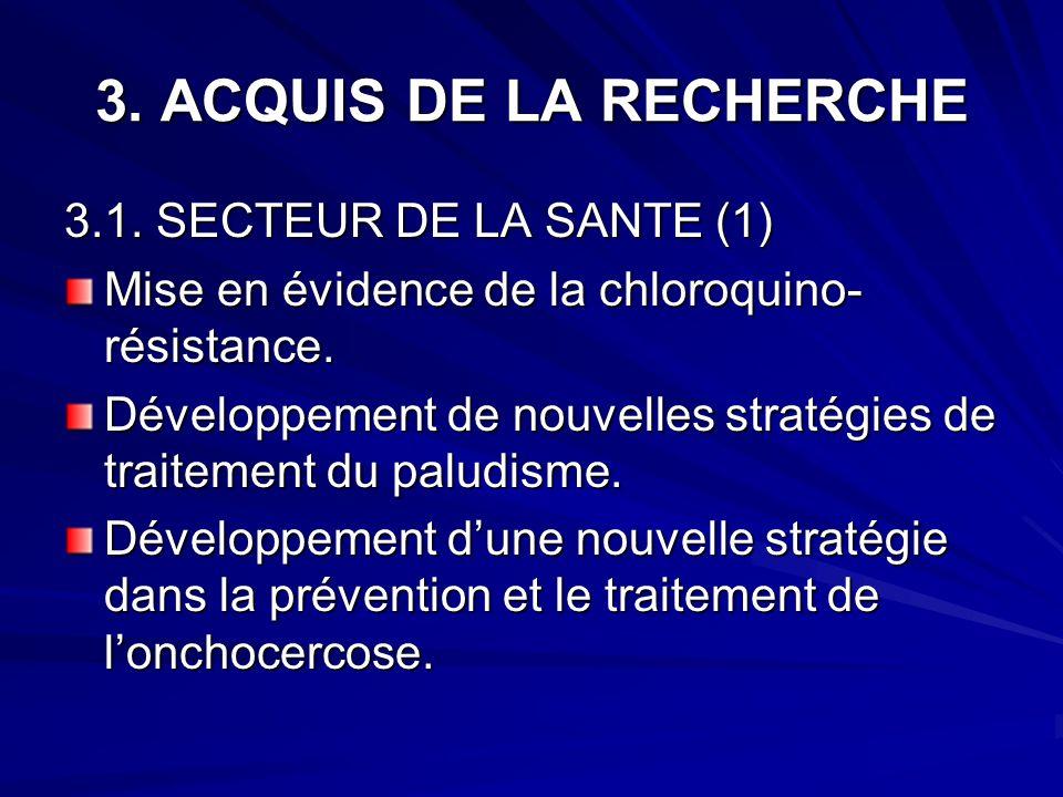 3. ACQUIS DE LA RECHERCHE 3.1. SECTEUR DE LA SANTE (1)