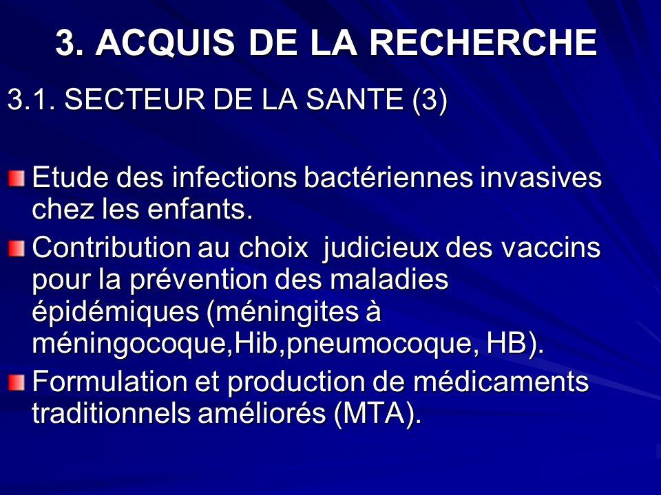 3. ACQUIS DE LA RECHERCHE 3.1. SECTEUR DE LA SANTE (3)