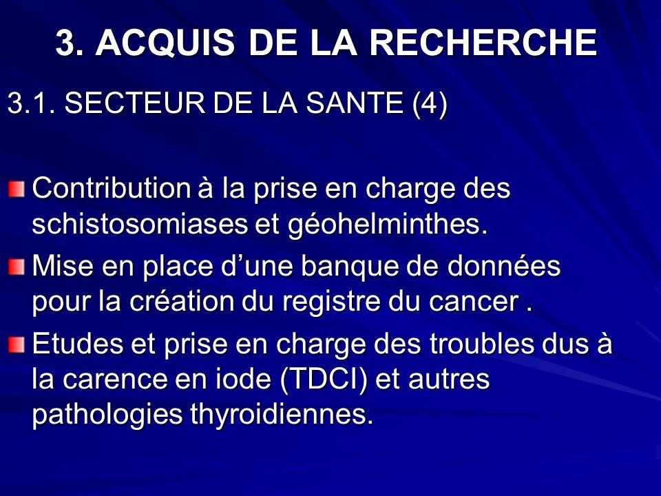 3. ACQUIS DE LA RECHERCHE 3.1. SECTEUR DE LA SANTE (4)