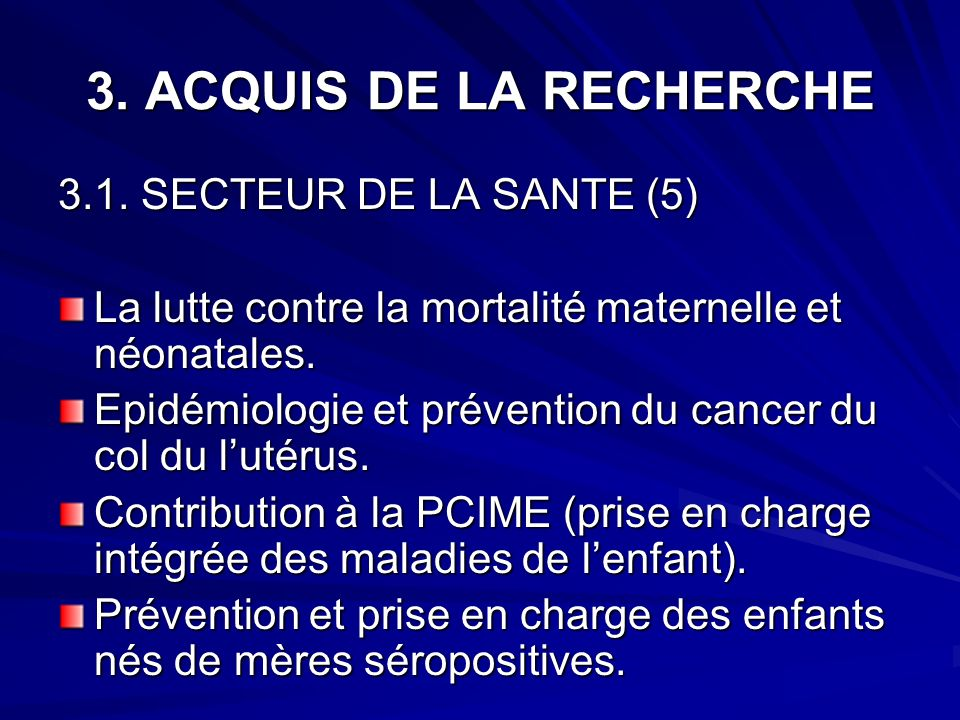 3. ACQUIS DE LA RECHERCHE 3.1. SECTEUR DE LA SANTE (5)