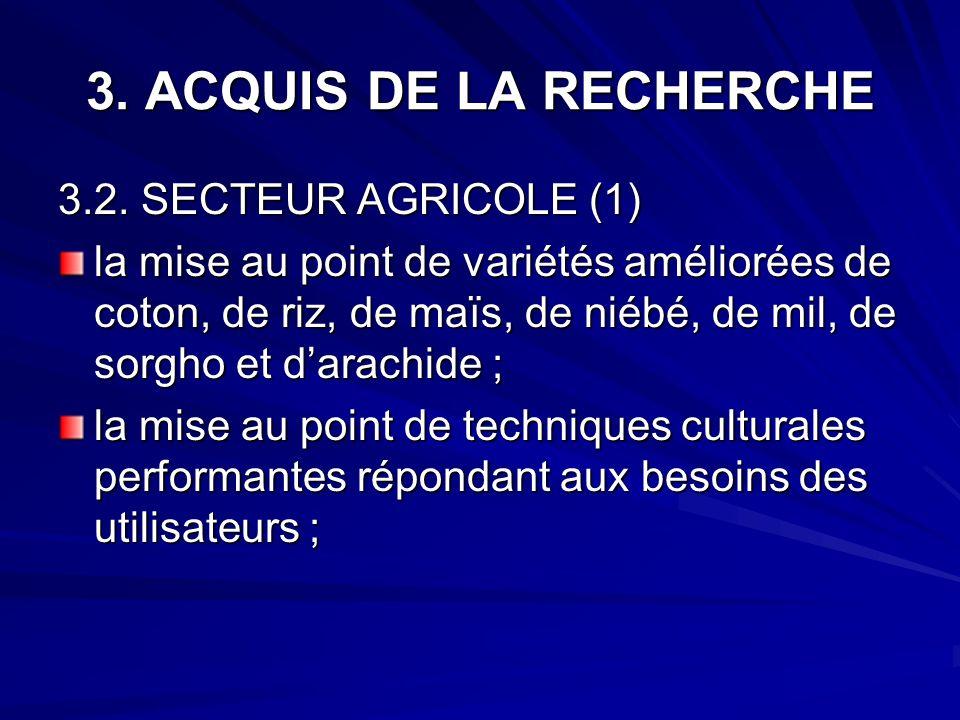 3. ACQUIS DE LA RECHERCHE 3.2. SECTEUR AGRICOLE (1)