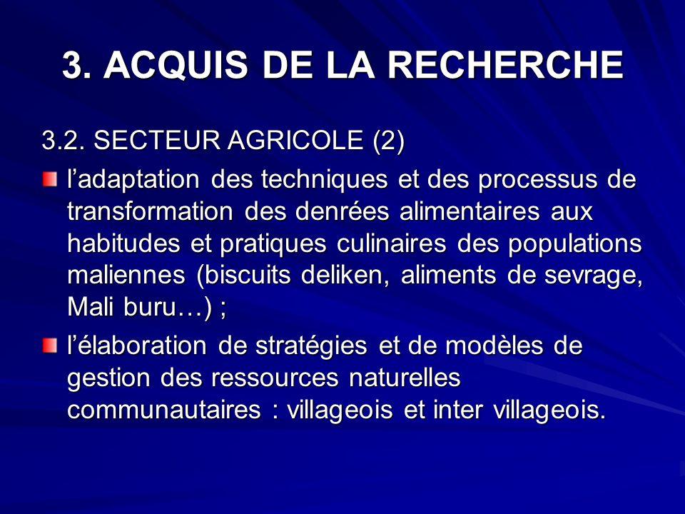 3. ACQUIS DE LA RECHERCHE 3.2. SECTEUR AGRICOLE (2)