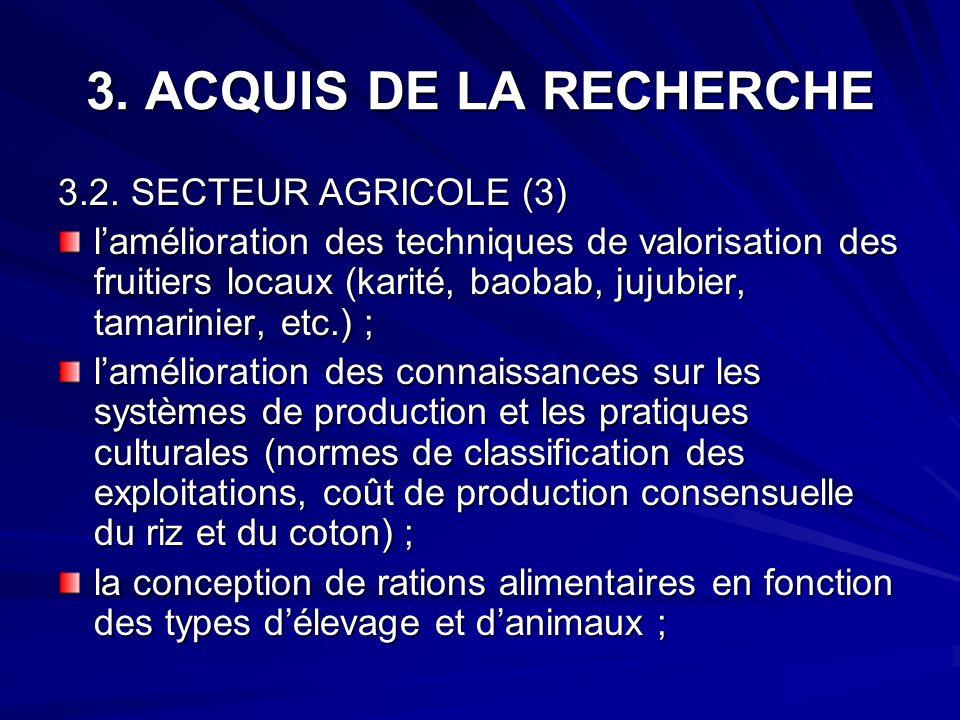 3. ACQUIS DE LA RECHERCHE 3.2. SECTEUR AGRICOLE (3)