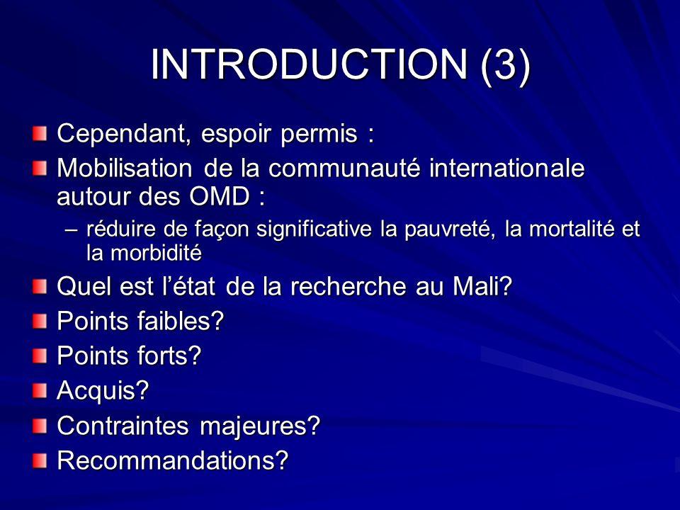 INTRODUCTION (3) Cependant, espoir permis :