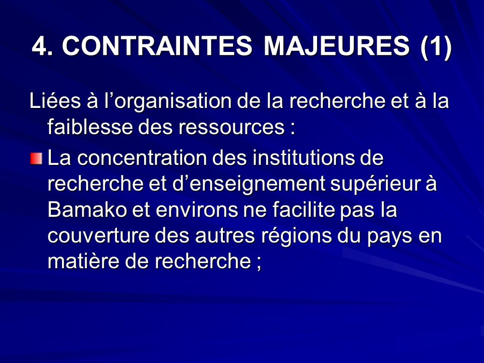 4. CONTRAINTES MAJEURES (1)
