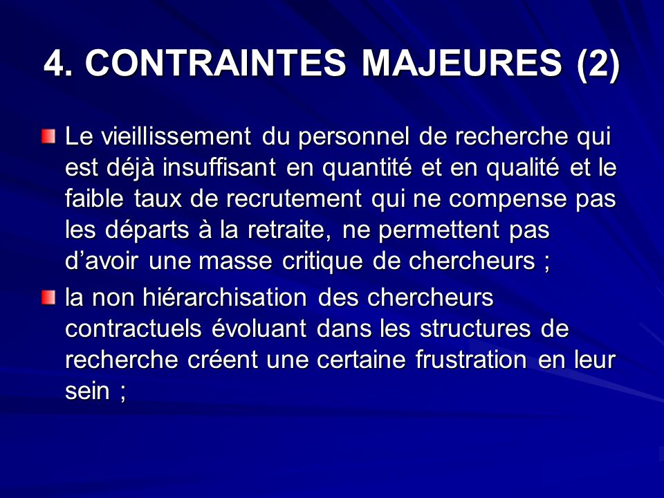 4. CONTRAINTES MAJEURES (2)