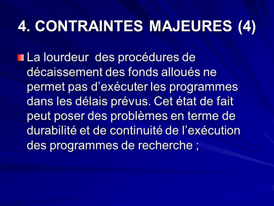 4. CONTRAINTES MAJEURES (4)